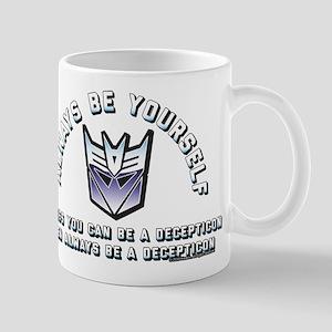 Transformers Always Be a Decepti 11 oz Ceramic Mug