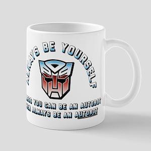 Transformers Always Be a Autobot 11 oz Ceramic Mug
