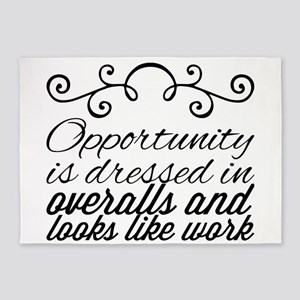 Opportunity is dressed in overalls 5'x7'Area Rug
