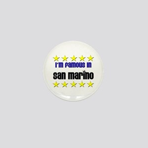 I'm Famous in San Marino Mini Button