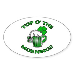 Top O'the Morning Sticker (Oval)