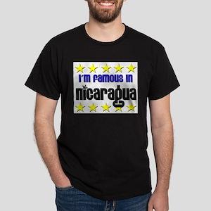 I'm Famous in Nicaragua Dark T-Shirt