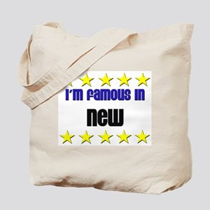 I'm Famous in New Tote Bag