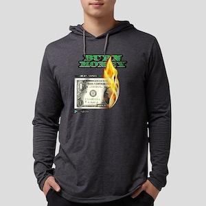 Burn Money Long Sleeve T-Shirt