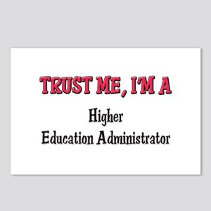 Trust Me I'm a Higher Education Administrator Post