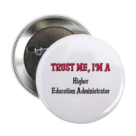 Trust Me I'm a Higher Education Administrator 2.25