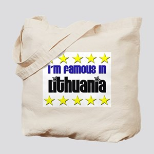 I'm Famous in Lithuania Tote Bag