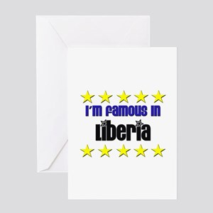 I'm Famous in Liberia Greeting Card