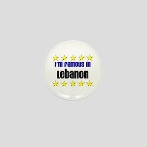 I'm Famous in Lebanon Mini Button