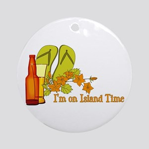 I'm On Island Time Ornament (Round)