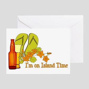 I'm On Island Time Greeting Card