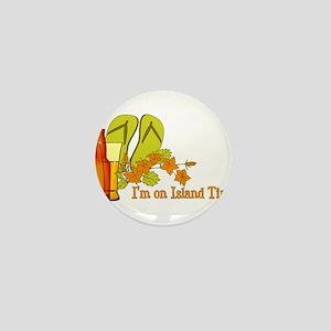 I'm On Island Time Mini Button