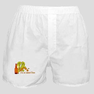 I'm On Island Time Boxer Shorts