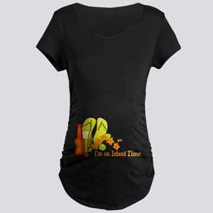 I'm On Island Time Maternity Dark T-Shirt