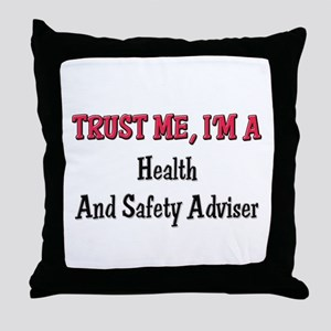 Trust Me I'm a Health And Safety Adviser Throw Pil