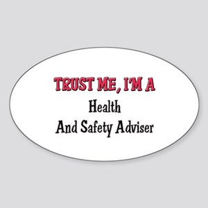 Trust Me I'm a Health And Safety Adviser Sticker (