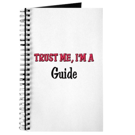 Trust Me I'm a Guide Journal