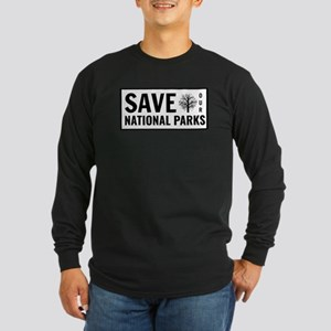 Save Our National Parks Long Sleeve T-Shirt