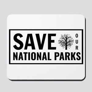 Save Our National Parks Mousepad