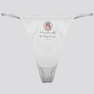 Hands Off The Baby Bump Classic Thong
