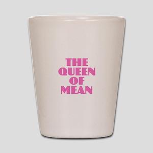 Queen of Mean Shot Glass
