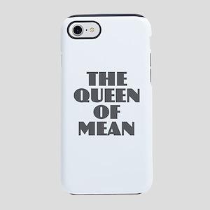 Queen of Mean iPhone 8/7 Tough Case