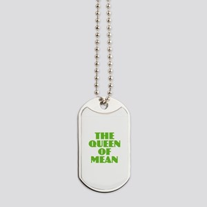 Queen of Mean Dog Tags