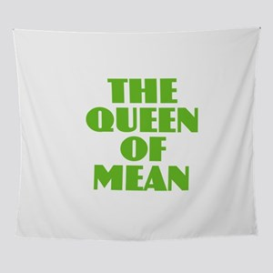 Queen of Mean Wall Tapestry