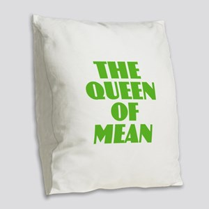 Queen of Mean Burlap Throw Pillow