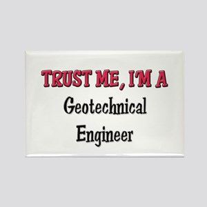 Trust Me I'm a Geotechnical Engineer Rectangle Mag