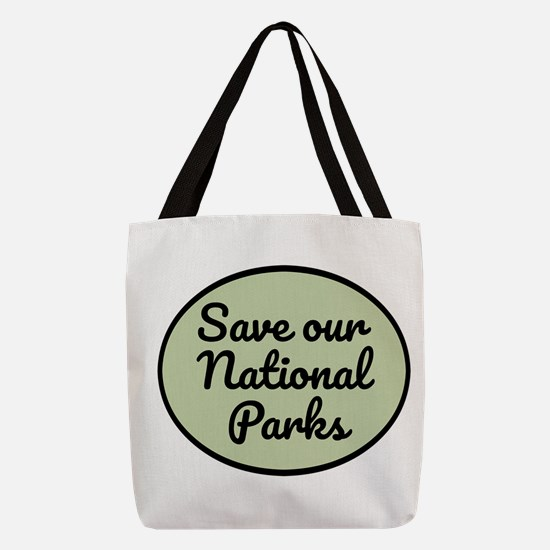 Save Our National Parks Polyester Tote Bag