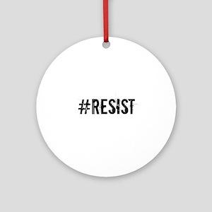 #RESIST Round Ornament