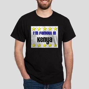 I'm Famous in Kenya Dark T-Shirt