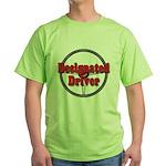Designated Driver Green T-Shirt