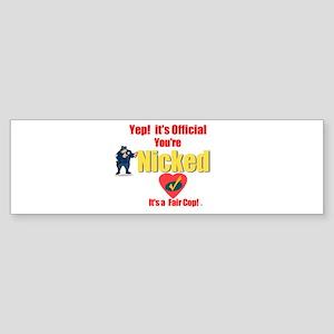 A Fair Cop.:-) Bumper Sticker