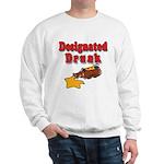 Designated Drunk Sweatshirt