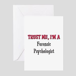 Trust Me I'm a Forensic Psychologist Greeting Card