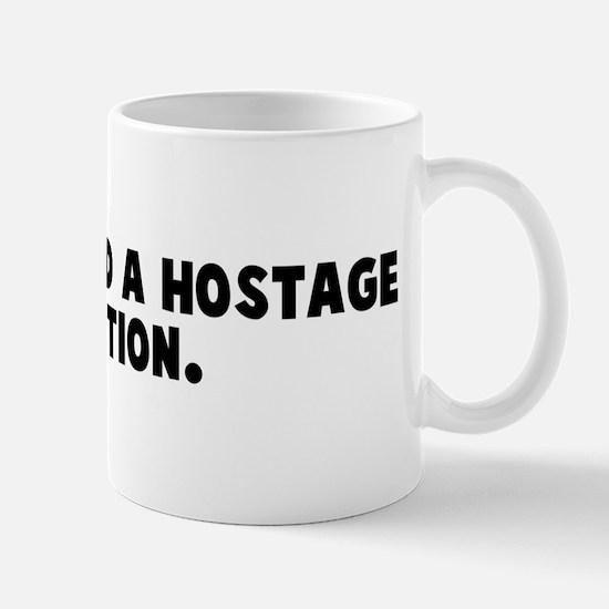 It considered a hostage situa Mug