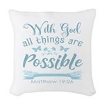 With God Woven Throw Pillow