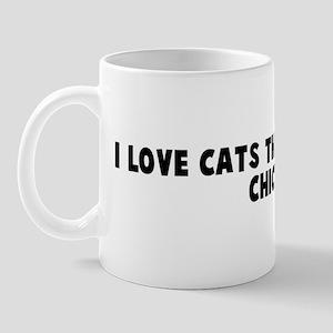 I love cats they taste like c Mug