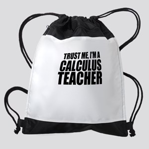 Trust Me, I'm A Calculus Teacher Drawstring Ba