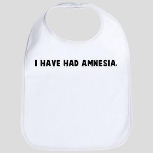I have had amnesia Bib
