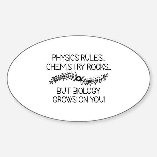 Biology Grows On You Sticker (Oval)