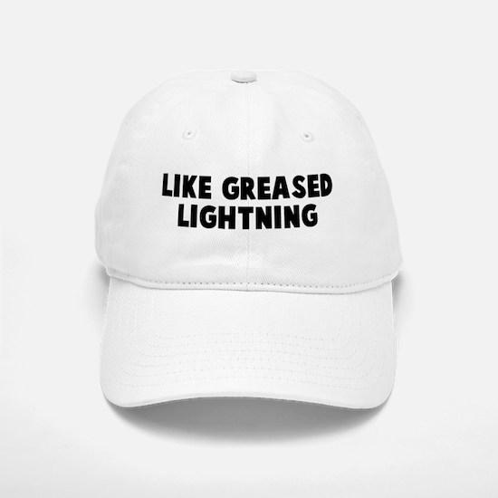 Like greased lightning Baseball Baseball Cap
