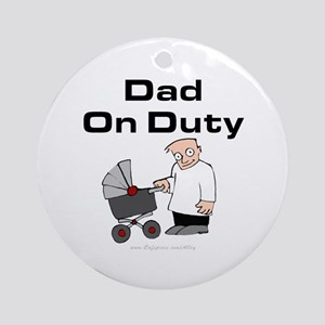 Dad On Duty Ornament (Round)