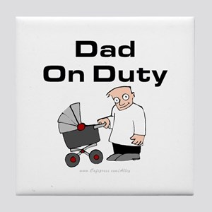 Dad On Duty Tile Coaster