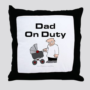 Dad On Duty Throw Pillow