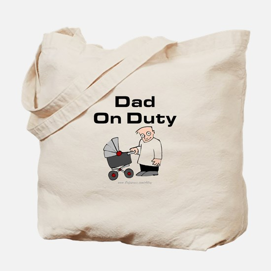 Dad On Duty Tote Bag