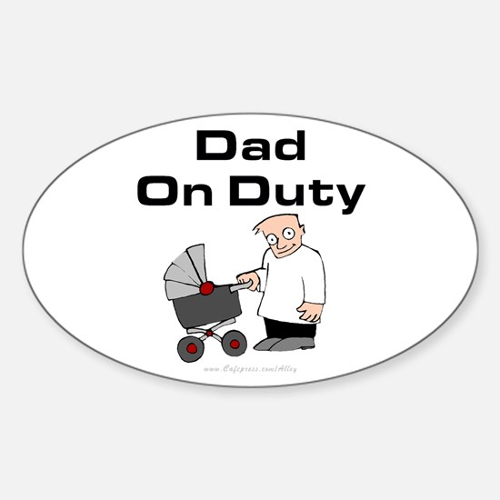 Dad On Duty Oval Decal
