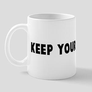 Keep your pecker up Mug